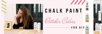 DIY Chalk Paint! Εμπνευστείτε με τα χρώματα Οκτωβρίου της Pinty Plus